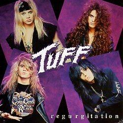TUFF (US) / Regurgitation