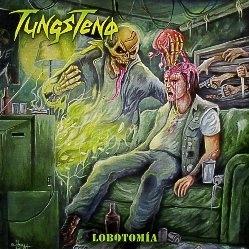 TUNGSTENO (Argentina) / Lobotomia