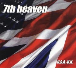 7TH HEAVEN / U.S.A.-U.K.