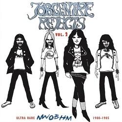 V.A. / Jobcentre Rejects Vol. 2 - Ultra Rare NWOBHM 1980-1985