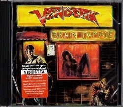 VENDETTA (Germany) / Brain Damage + 1 (2017 reissue)