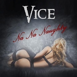 VICE (US) / Na Na Naughty