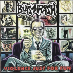 BLASTHRASH (Brazil) / Violence Just For Fun