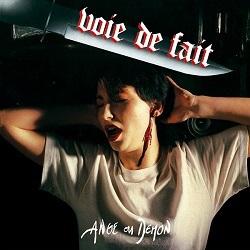 VOIE DE FAIT (France) / Ange Ou Demon