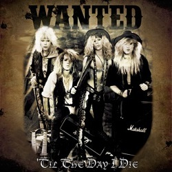 WANTED (US) / Til The Day I Die