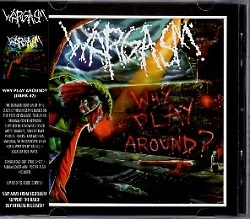 WARGASM (US) / Why Play Around? (2015 reissue)