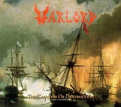 WARLORD (US) / The Cannons Of Destruction (2015 reissue)