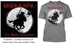 WARRIOR (UK) / Let Battle Commence (Limited edition with T-Shirt)