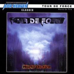 TOUR DE FORCE / World On Fire