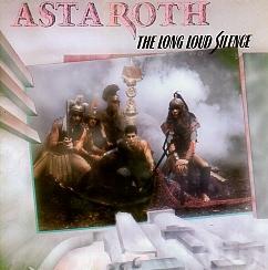 ASTAROTH (Italy) / The Long Loud Silence + 9 (collector's item)