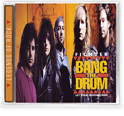 FIGHTER (US) / Bang The Drum + 3