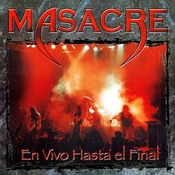 MASACRE (Peru) / En Vivo Hasta El Final