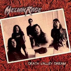 MELIAH RAGE (US) / Death Valley Dream + 9 (2019 reissue)