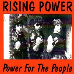 RISING POWER (US) / Power For The People (collector's item)