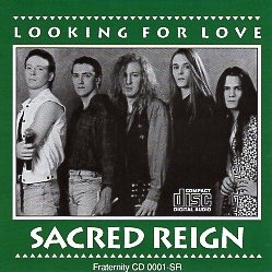 SACRED REIGN (US) / Looking For Love (collector's item)