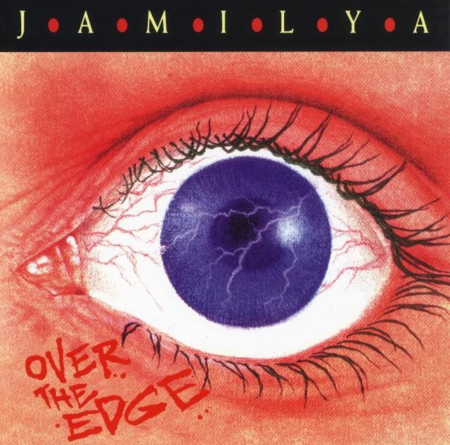 JAMILYA / Over The Edge
