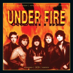 UNDER FIRE (US) / Under Fire + 8 (2CD Expanded Edition)
