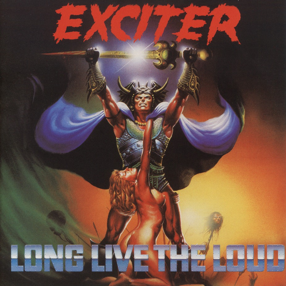 EXCITER (Canada) / Long Live The Loud + 4 (Brazil edition)