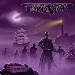 LORD VIGO (Germany) / Six Must Die