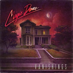 MAGIC DANCE (US) / Vanishings + 1