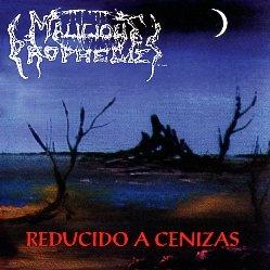MALICIOUS PROPHECIES (Mexico) / Reducido A Cenizas (2018 reissue)