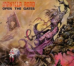 MANILLA ROAD (US) / Open The Gates + 2 (2001 reissue limited digipak edition)