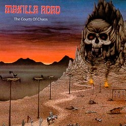 MANILLA ROAD (US) / The Courts Of Chaos + 1 (2002 reissue)