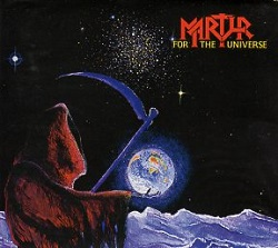MARTYR (Netherlands) / For The Universe (2016 reissue)