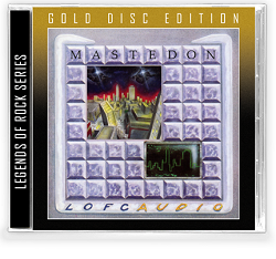 MASTEDON (US) / Lofcaudio (Gold Disc Edition)