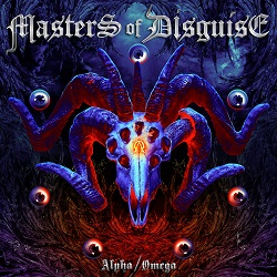 MASTERS OF DISGUISE (Germany) / Alpha/Omega + 1