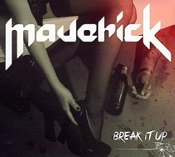 MAVERICK (Spain) / Break It Up + 1 (France edition)