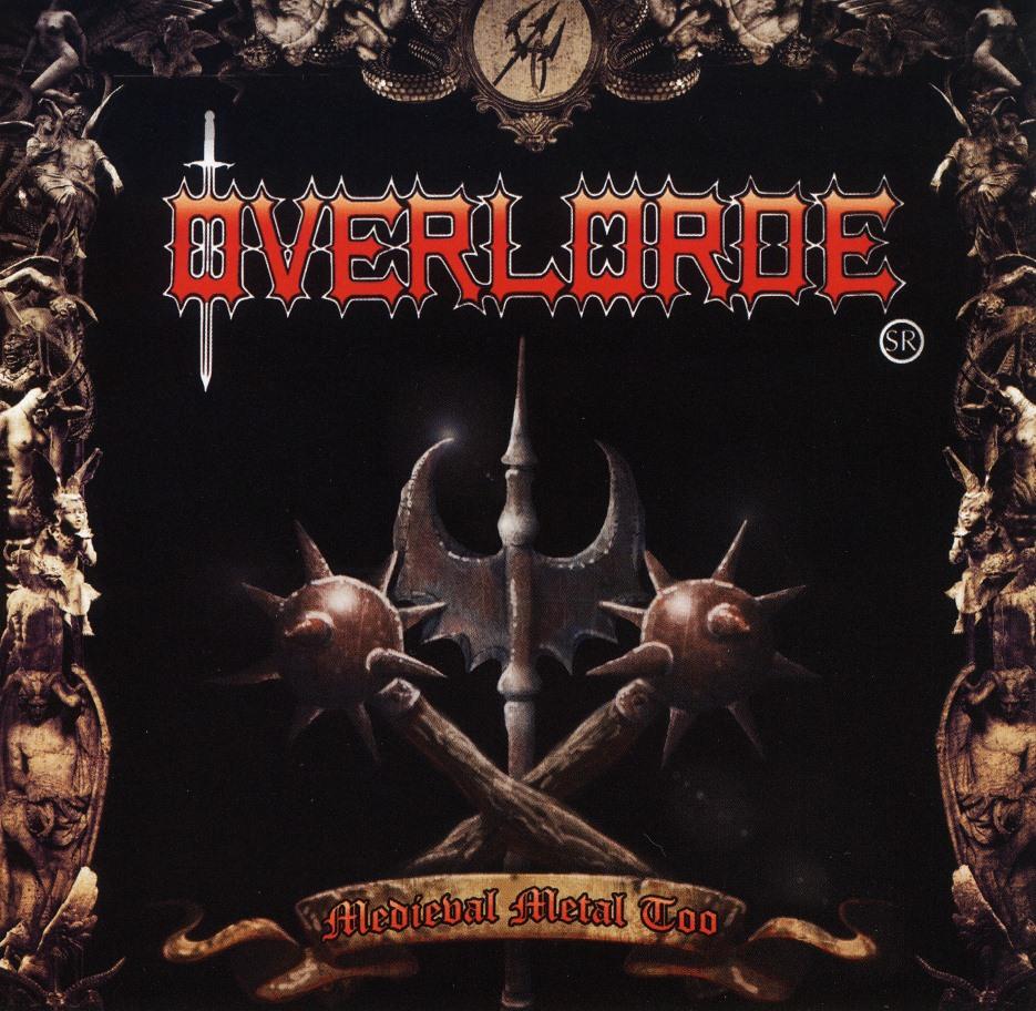 OVERLORDE SR (US) / Medieval Metal Too