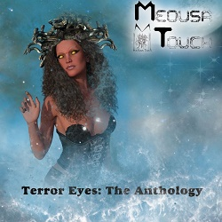 MEDUSA TOUCH (UK) / Terror Eyes: The Anthology