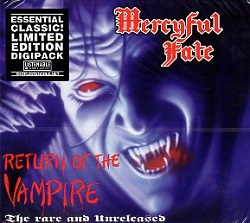 MERCYFUL FATE (Denmark) / Return Of The Vampire (2016 reissue)