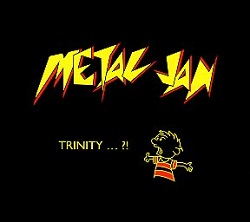 METAL JAN (Czech Republic) / Trinity ... ?!
