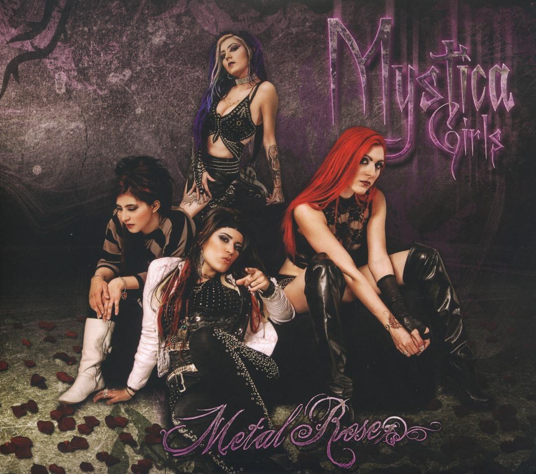 MYSTICA GIRLS (Mexico) / Metal Rose