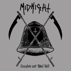MIDNIGHT (US) / Complete And Total Hell