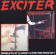 EXCITER (Canada) / Heavy Metal Maniac + Violence & Force