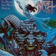 "ANGEL DUST (Germany) / To Dust You Will Decay (12"" vinyl)"