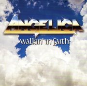 ANGELICA (US) / Walkin' In Faith