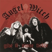 ANGEL WITCH (UK) / Give It Some Tickle (collector's item)