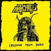 ANTICHRIST (Sweden) / Crushing Metal Death