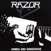 RAZOR (Canada) / Armed And Dangerous (collector's item)