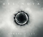 ARS NOVA (Spain) / Sombra Y Luz
