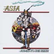 ASIA (US) / Armed To The Teeth + Asia