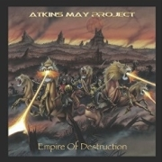 ATKINS MAY PROJECT (UK) / Empire Of Destruction (CD+DVD)