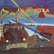 ATTILA (US) / Rolling Thunder + 6