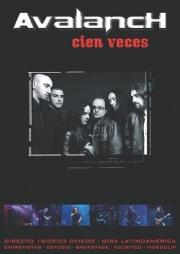 AVALANCH (Spain) / Cien Veces (DVD)