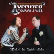 AXECUTER (Brazil) / Metal Is Invincible