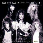 BAD HABIT (Sweden) / After Hours [re-cap] (2CD)